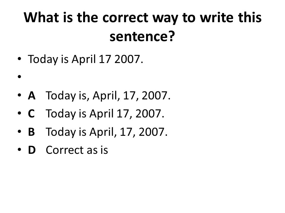 Whats the better way of writing this sentence?