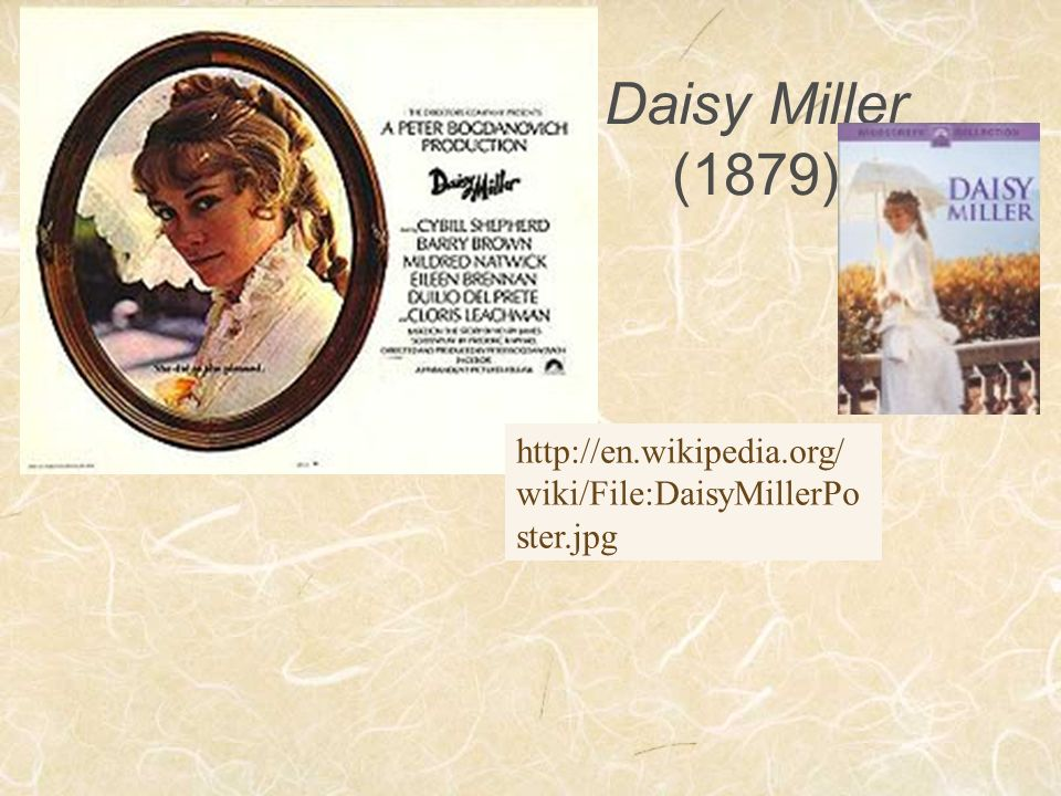 "daisy miller essays In a certain sense, henry james's ""daisy miller seems to reflect a time that has passed, a time in which the notion of literal physical and geographical mobility."