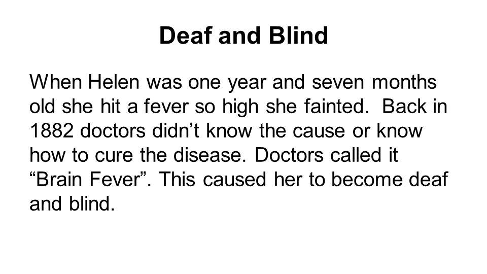 Helen Keller By: Byanca. Birth Helen Keller was born on June 27 ...