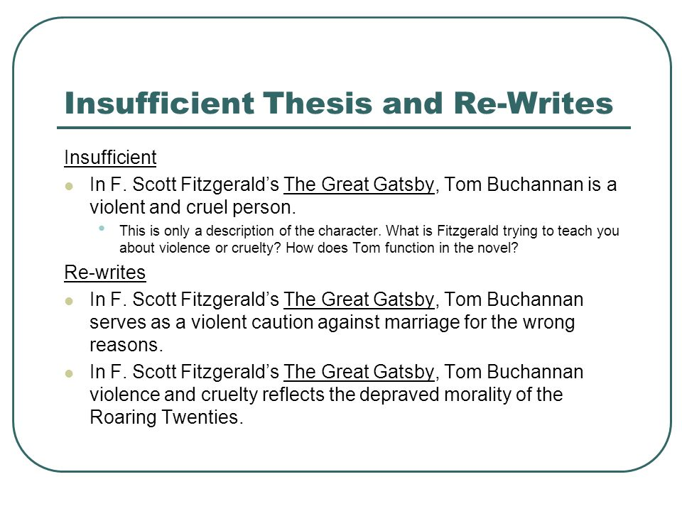 Ordinaire Home U203a Great Gatsby Essay Thesis. Thesis Statements Establishing The Main  Idea Of Your Critical Insufficient Thesis And Rewrites Insufficient In F