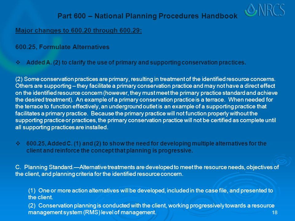 Part 600 – National Planning Procedures Handbook Major changes to through : , Formulate Alternatives  Added A.