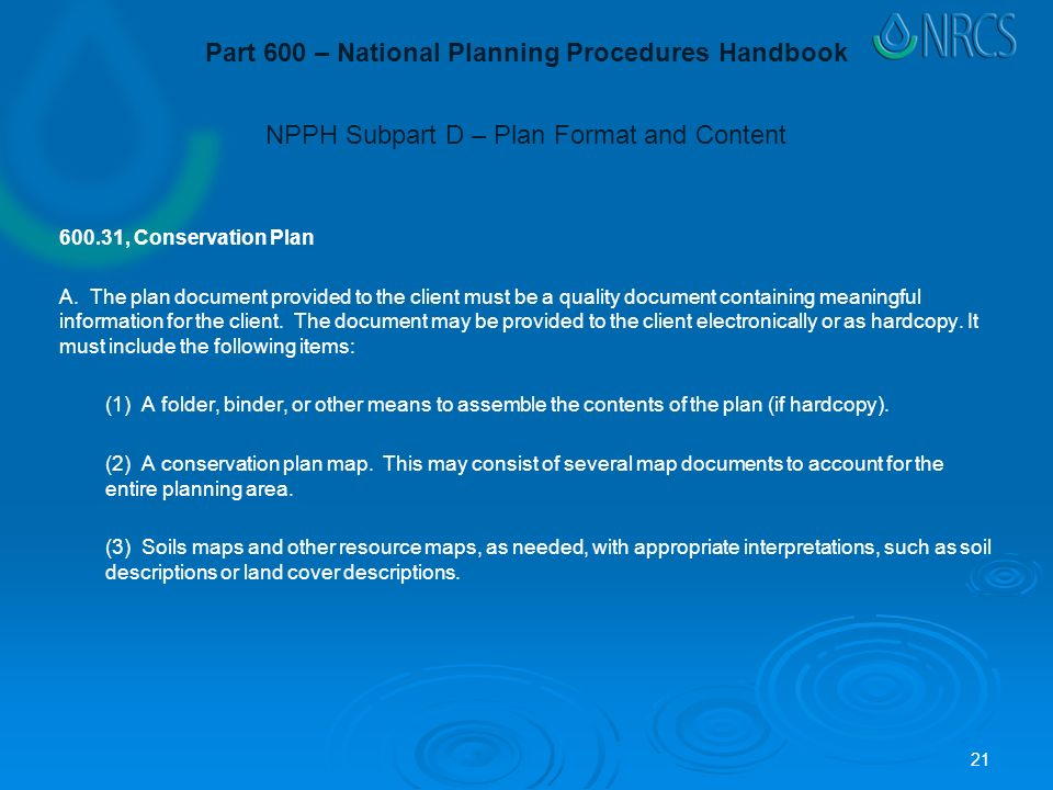 NPPH Subpart D – Plan Format and Content , Conservation Plan A.