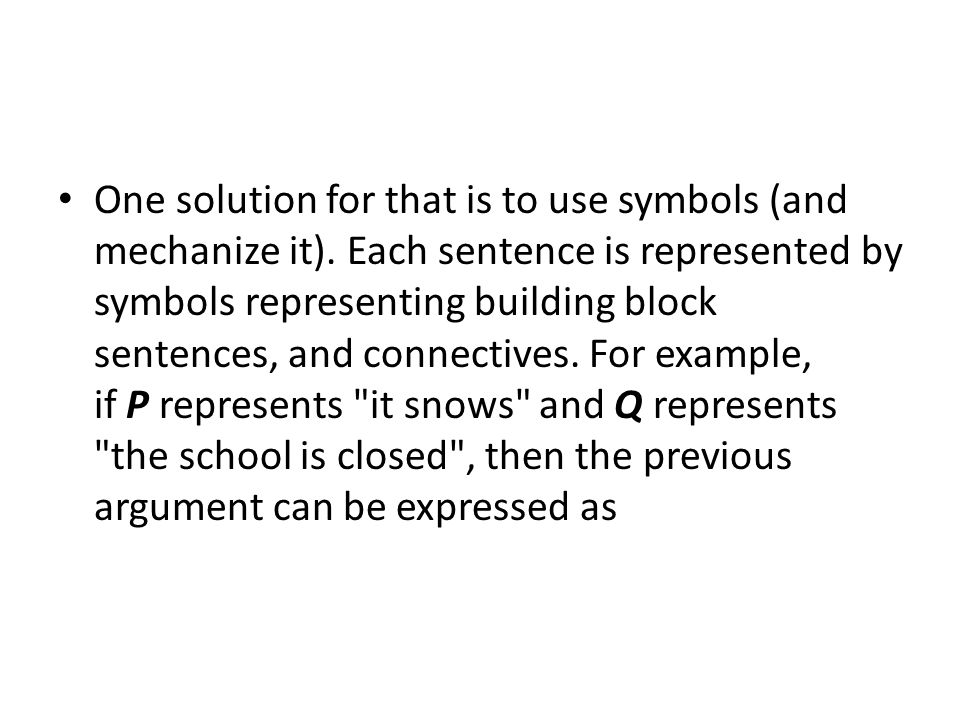 One solution for that is to use symbols (and mechanize it).