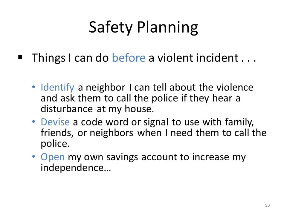 Safety Planning  Things I can do before a violent incident...