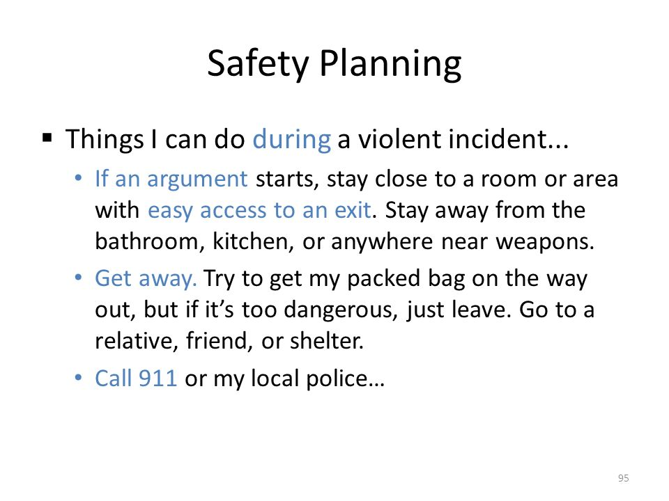 Safety Planning  Things I can do during a violent incident...