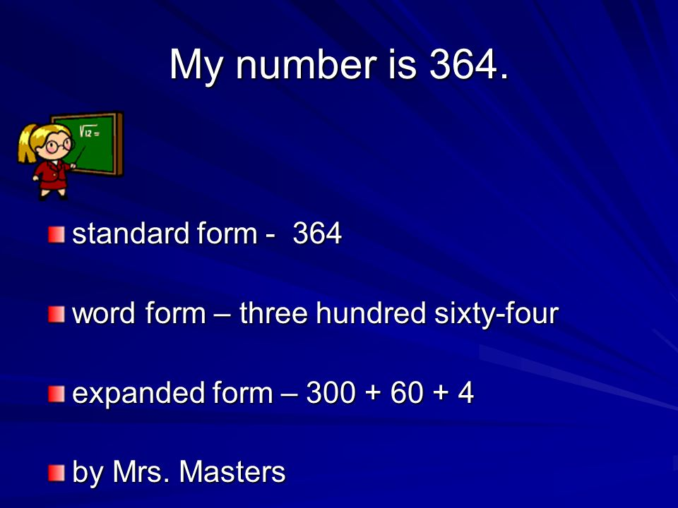 Place Value By Mrs Masters Homeroom My Number Is 364 Standard