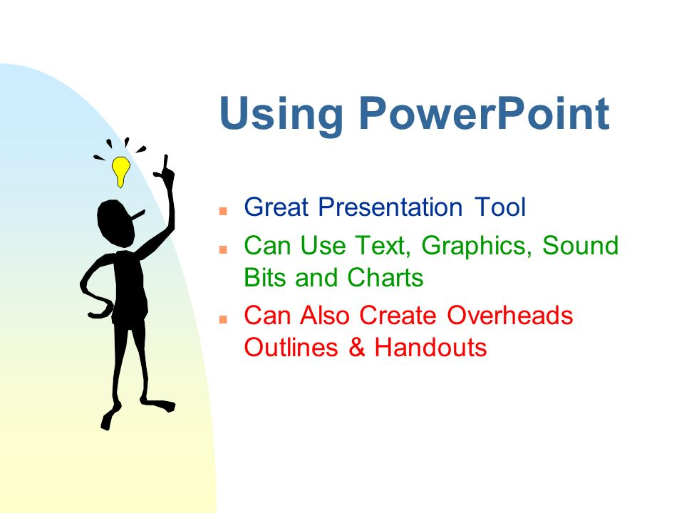 PowerPoint Demonstration Topics of Discussion n Using PowerPoint n ...