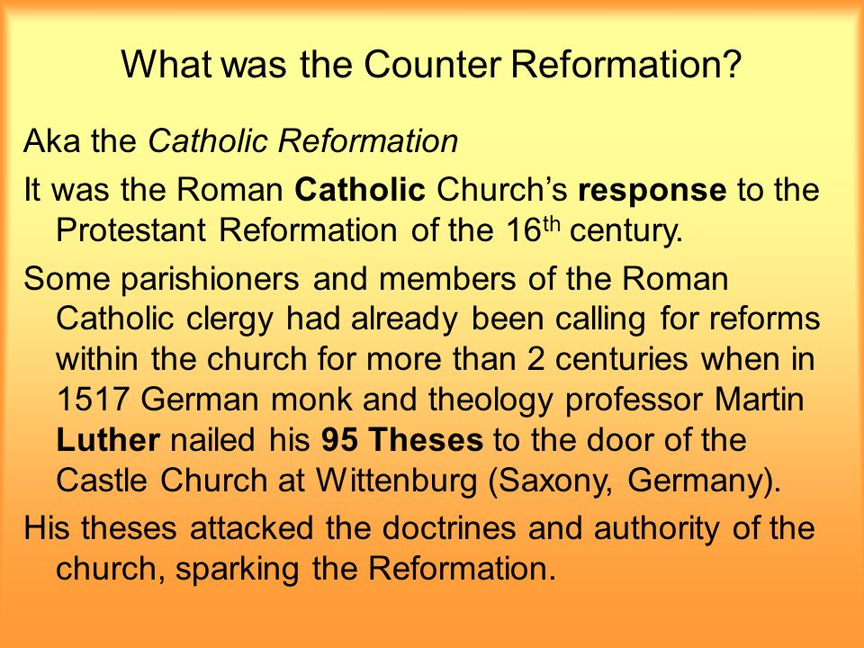 causes of the catholic reformation A thesis statement about the causes and effects of the catholic counter reformation would link which phrases select all that apply - 4322505.