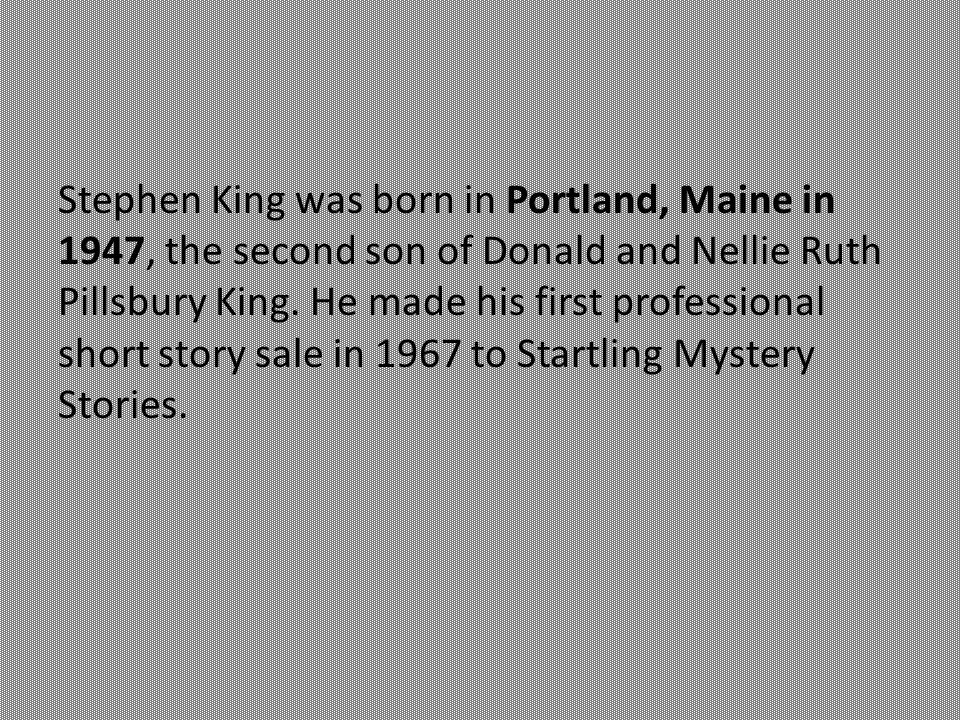 an analysis of the second son of donald and nellie ruth pillsbury king born on 1974 in portland Gwendy's button box stephen king hometown: portland, maine about the author: stephen edwin king was born the second son of donald and nellie ruth pillsbury king.