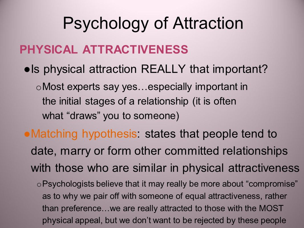 Physical Attractiveness In A Relationship Is Most Notable To
