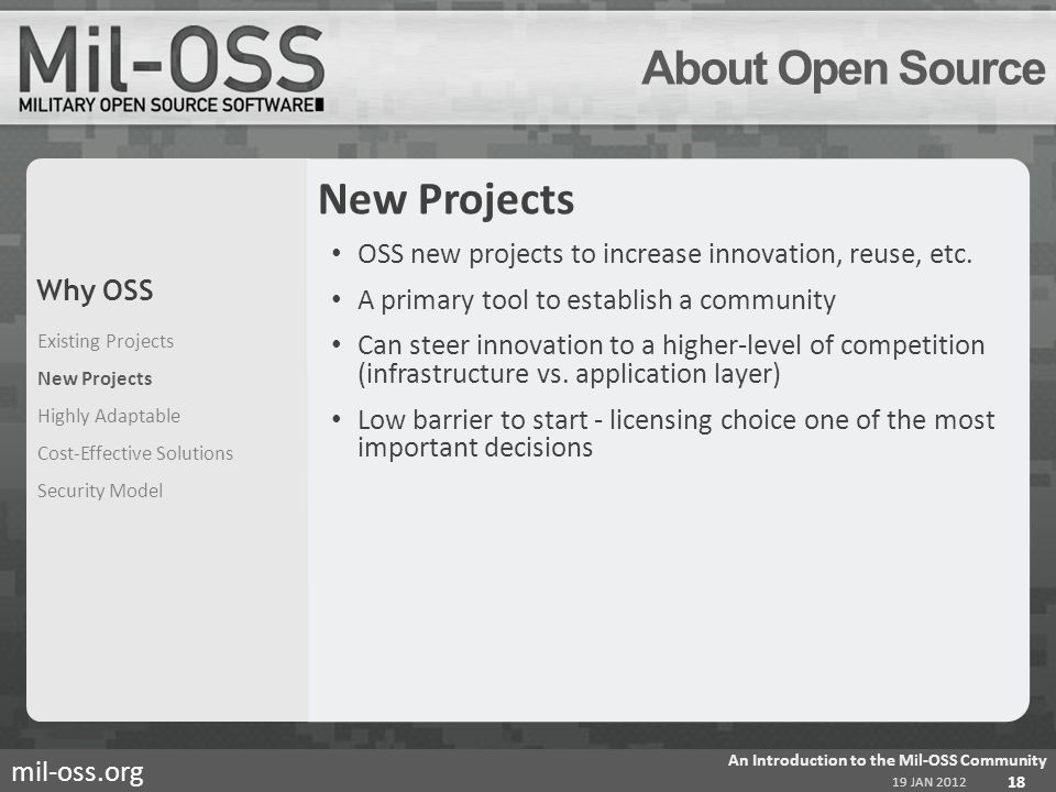 mil-oss.org About Open Source New Projects OSS new projects to increase innovation, reuse, etc.