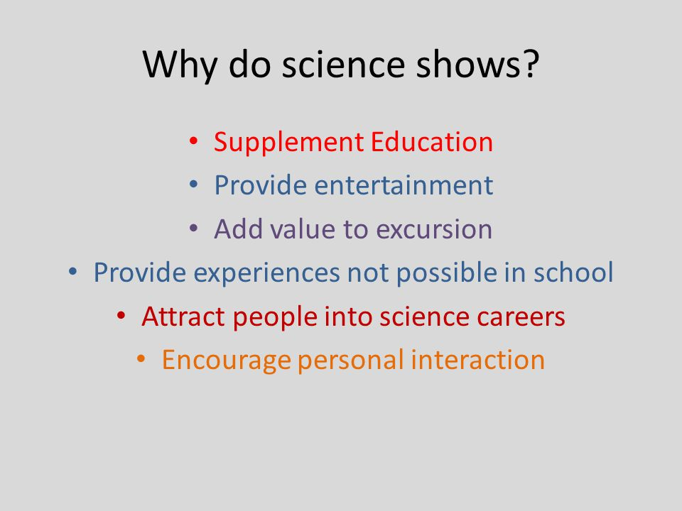 Advantages Science shows a great way for interns and science communicators to improve their presentation and communication skills at science centres Picture: Irene Schoeman ©