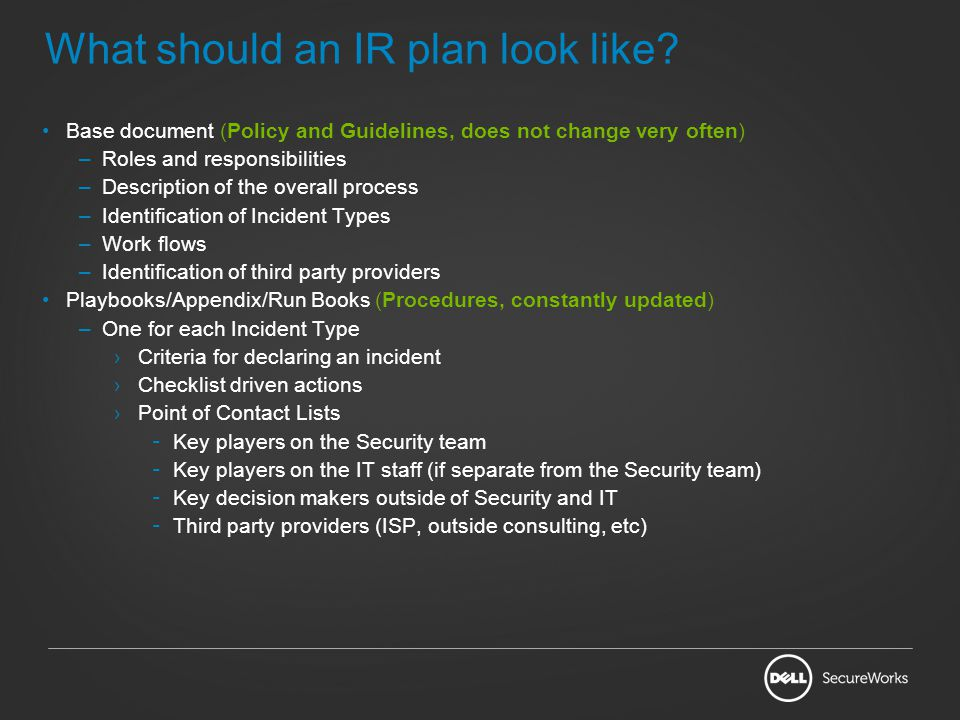 What should an IR plan look like.