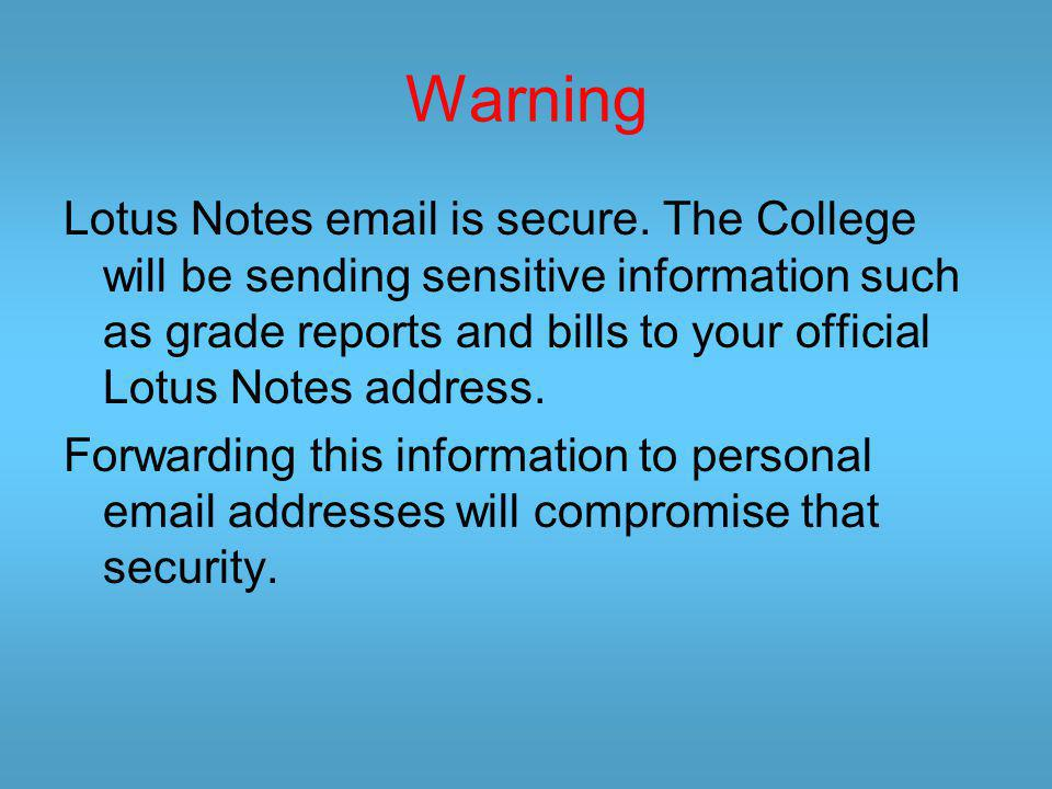 Log on to Lotus Notes Students go to: qcmail.qc.cuny.edu Faculty go to: mail.qc.cuny.edu