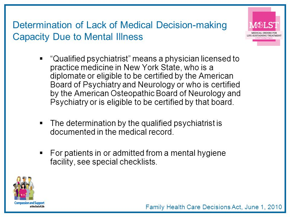 44 Qualified psychiatrist means a physician licensed to practice medicine in New York State, who is a diplomate or eligible to be certified by the Ame