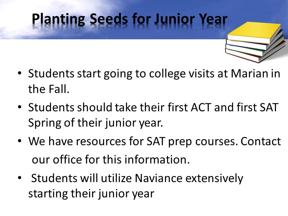 Students start going to college visits at Marian in the Fall.
