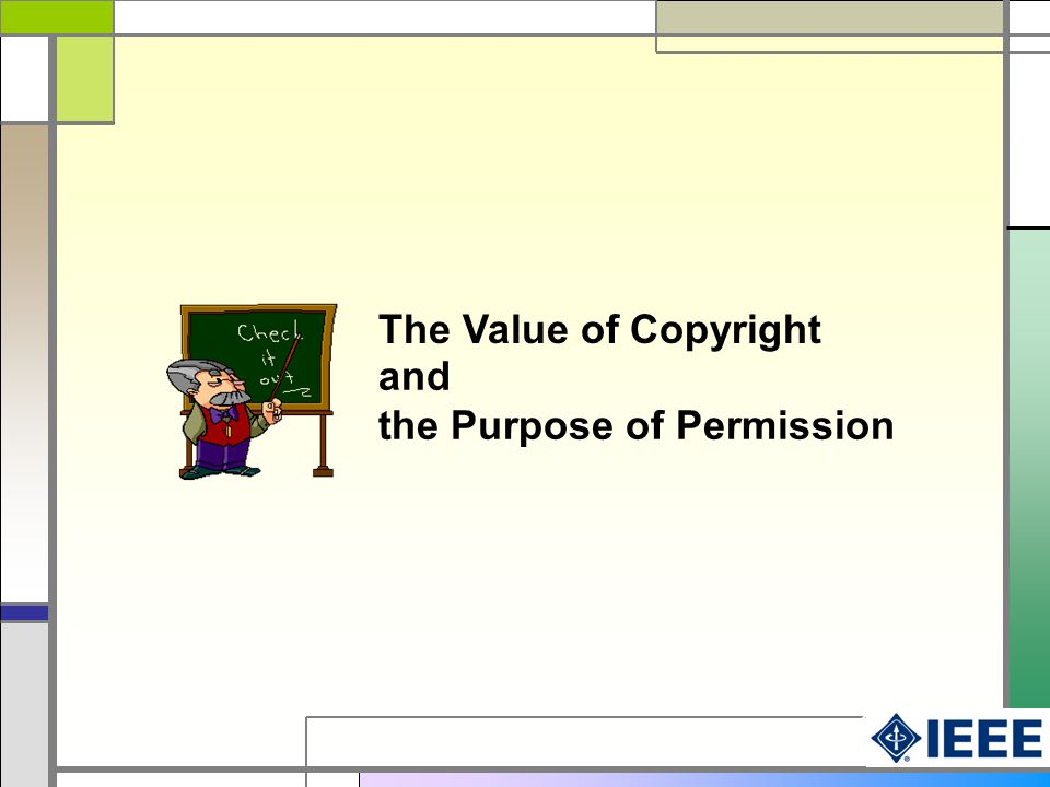 and the Purpose of Permission The Value of Copyright