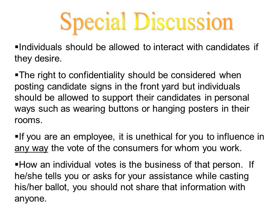 Individuals should be allowed to interact with candidates if they desire.