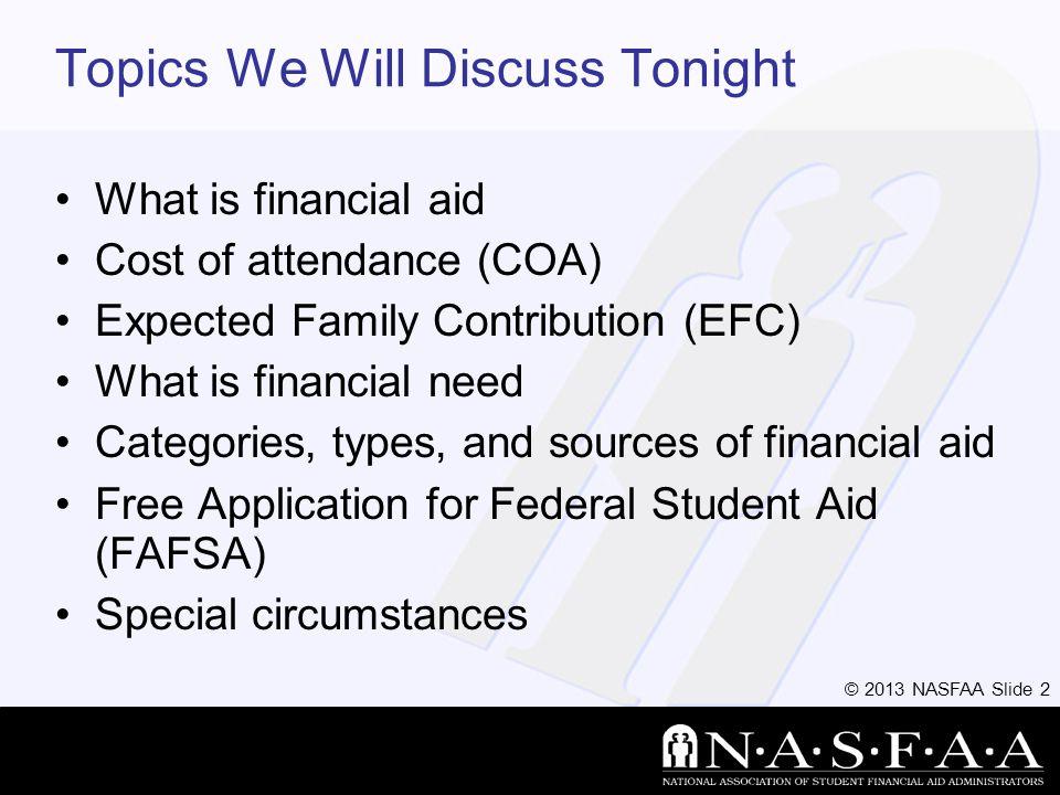 © 2013 NASFAA Slide 53 Questions