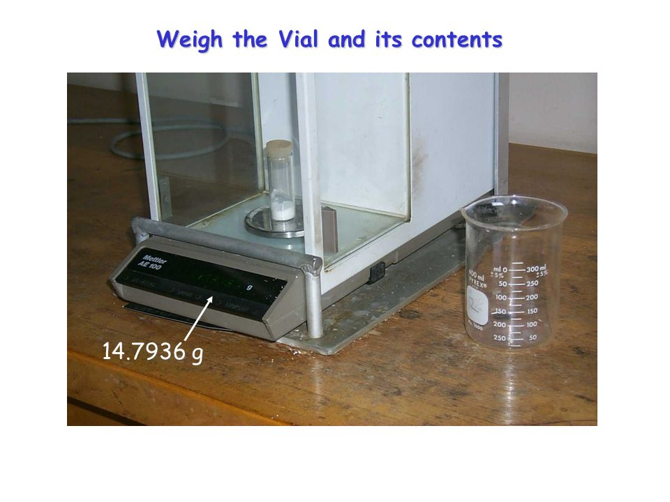 Remove Vial from Balance and Tap out Sample into Container