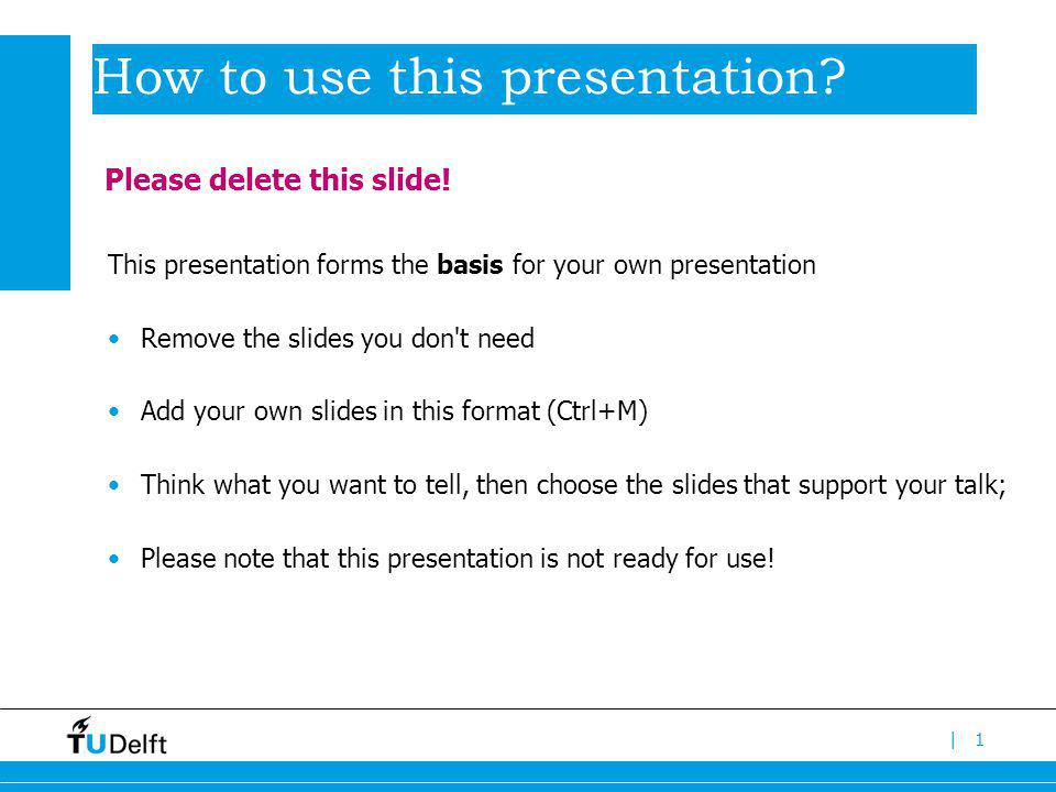 |1 How to use this presentation.