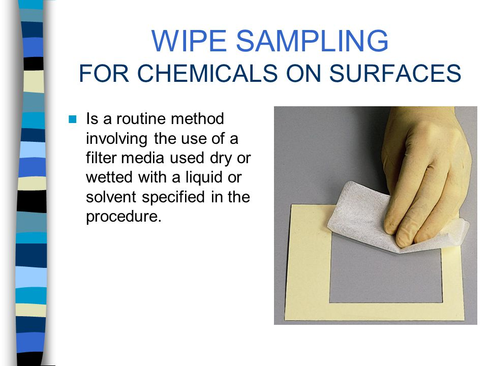 HOW TO SAMPLE SURFACE AND DERMAL HAZARDS