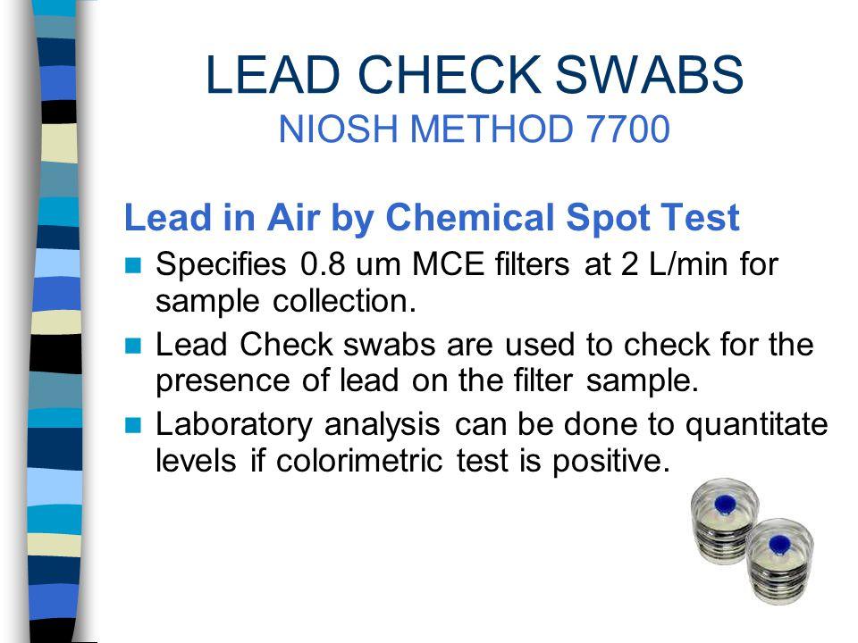 LEAD CHECK SWABS U.S.EPA TESTING Recognized by U.S.