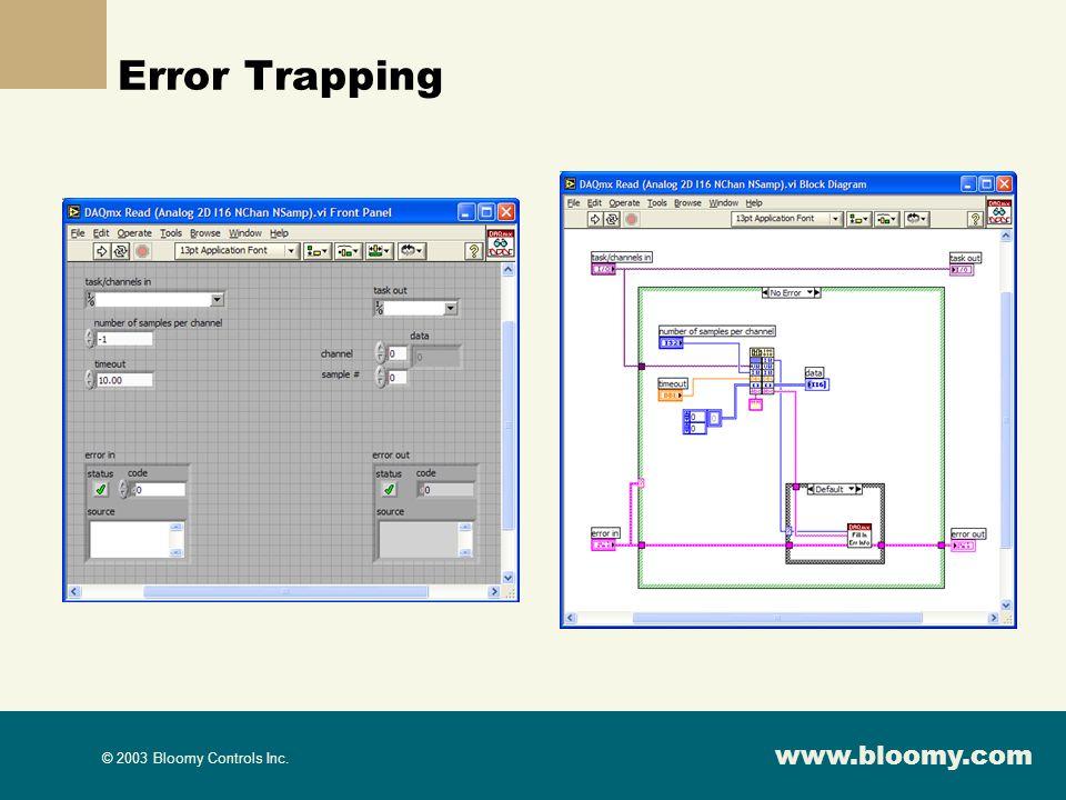 www.bloomy.com © 2003 Bloomy Controls Inc. Error Trapping