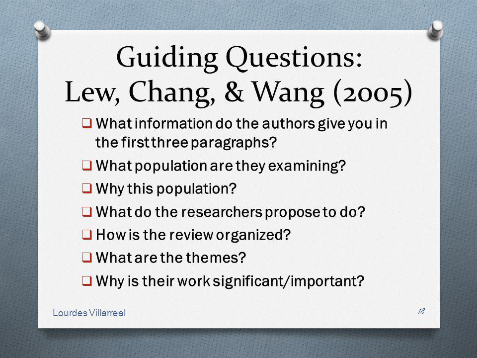 Guiding Questions: Lew, Chang, & Wang (2005) What information do the authors give you in the first three paragraphs? What population are they examinin