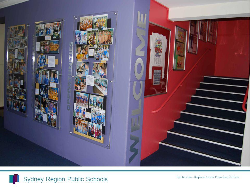 Sydney Region Public Schools Ros Bastian – Regional School Promotions Officer