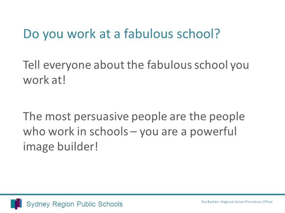 Do you work at a fabulous school.Tell everyone about the fabulous school you work at.