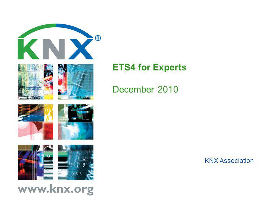 KNX Association ETS4 for Experts December 2010