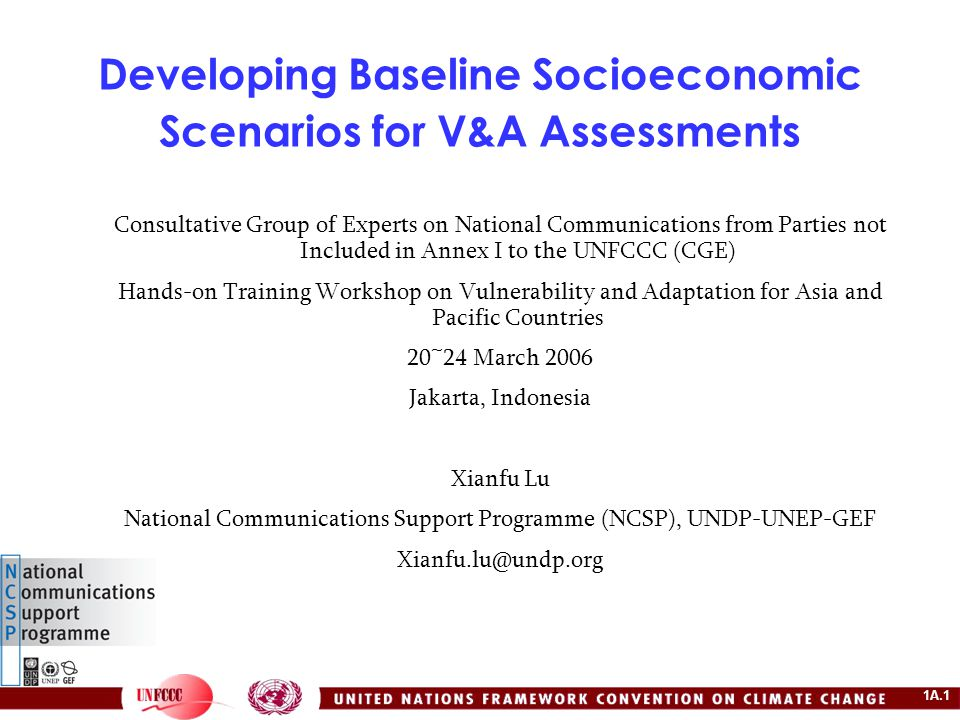 1A.12 Procedures for developing socio-economic scenarios: identify drivers Key factors that define impacts, vulnerability and adaptive capacity; Often not directly measurable (e.g., social wellbeing, quality of governance, etc.) Wide stakeholder participation required