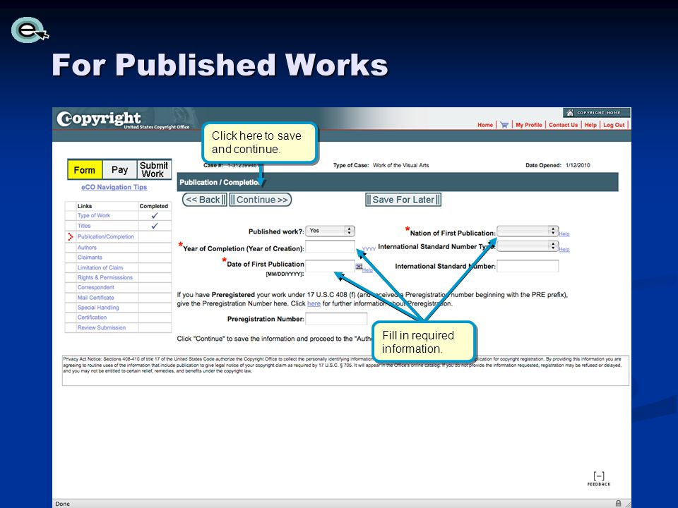 Fill in required information. For Published Works Click here to save and continue.