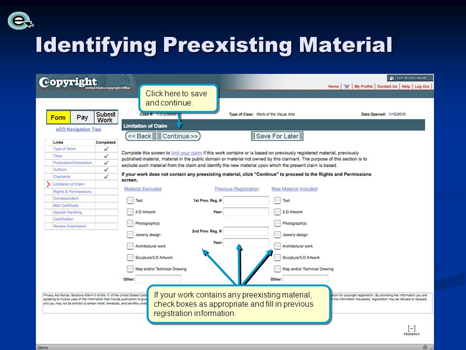 Identifying Preexisting Material If your work contains any preexisting material, check boxes as appropriate and fill in previous registration information.