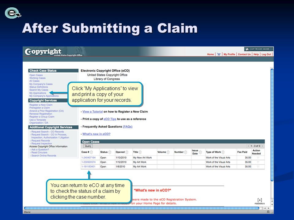 After Submitting a Claim You can return to eCO at any time to check the status of a claim by clicking the case number.