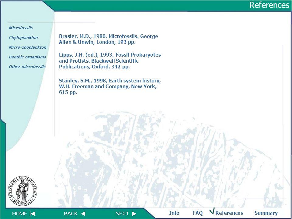 FAQReferencesSummaryInfo Microfossils Phytoplankton Micro-zooplankton Benthic organisms Other microfossils References Brasier, M.D., 1980. Microfossil
