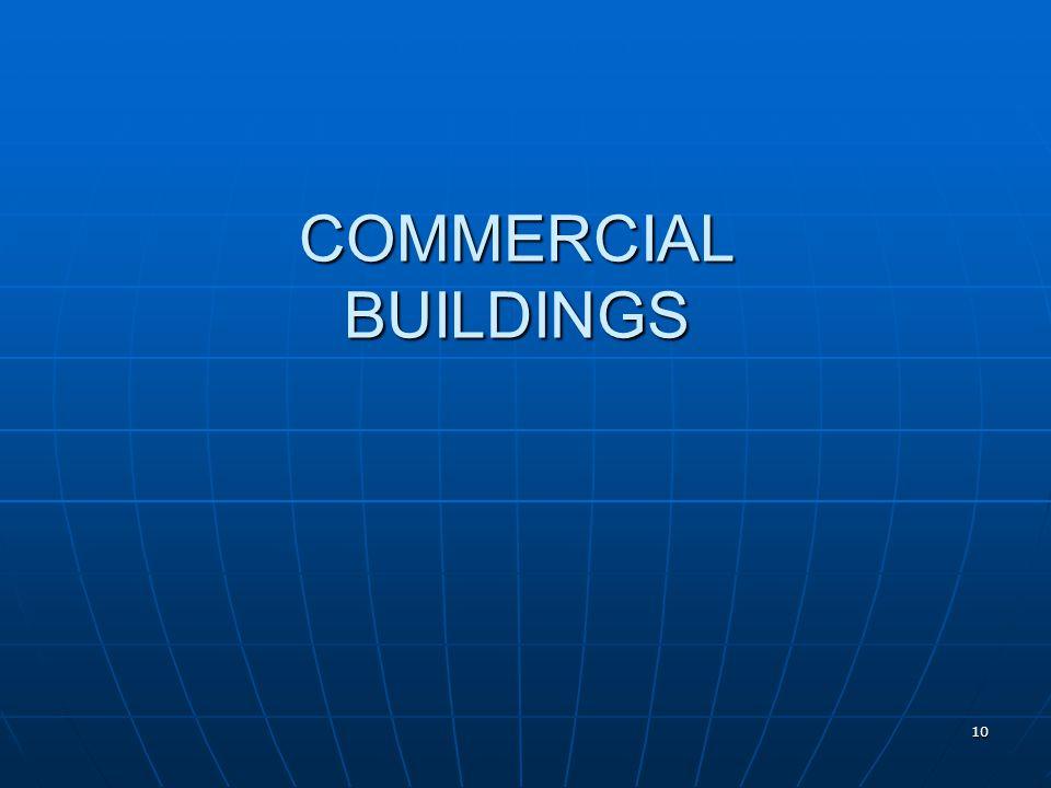 10 COMMERCIAL BUILDINGS