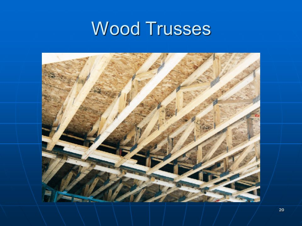 20 Wood Trusses
