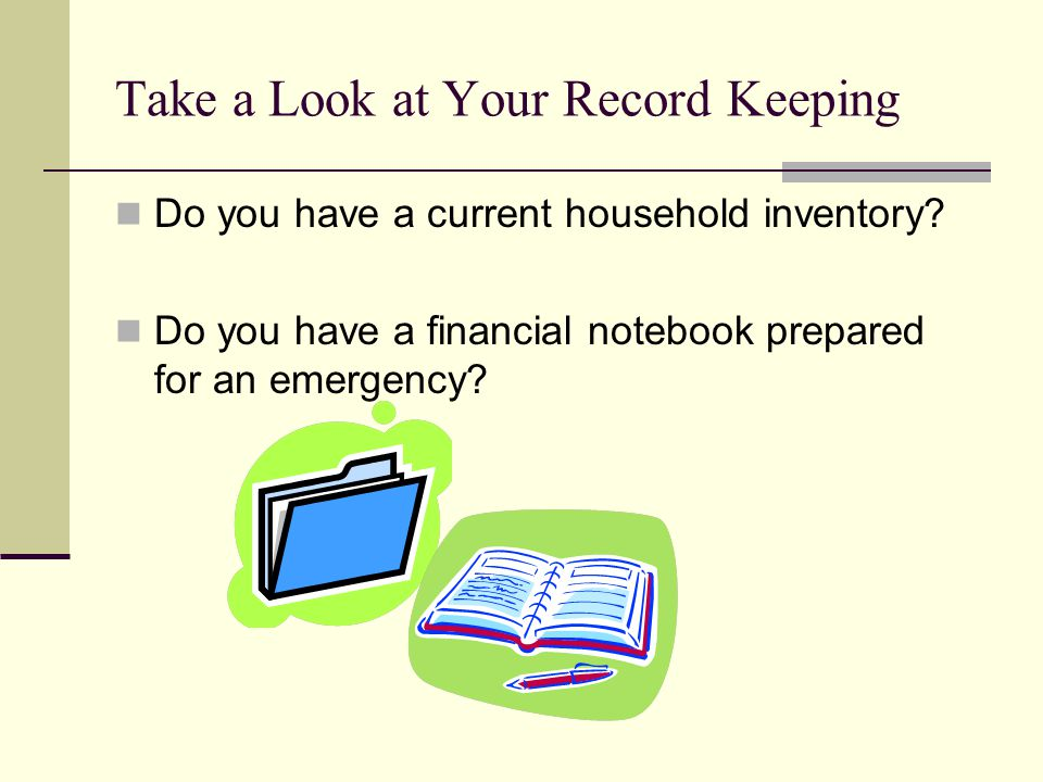 Do you have a current household inventory.