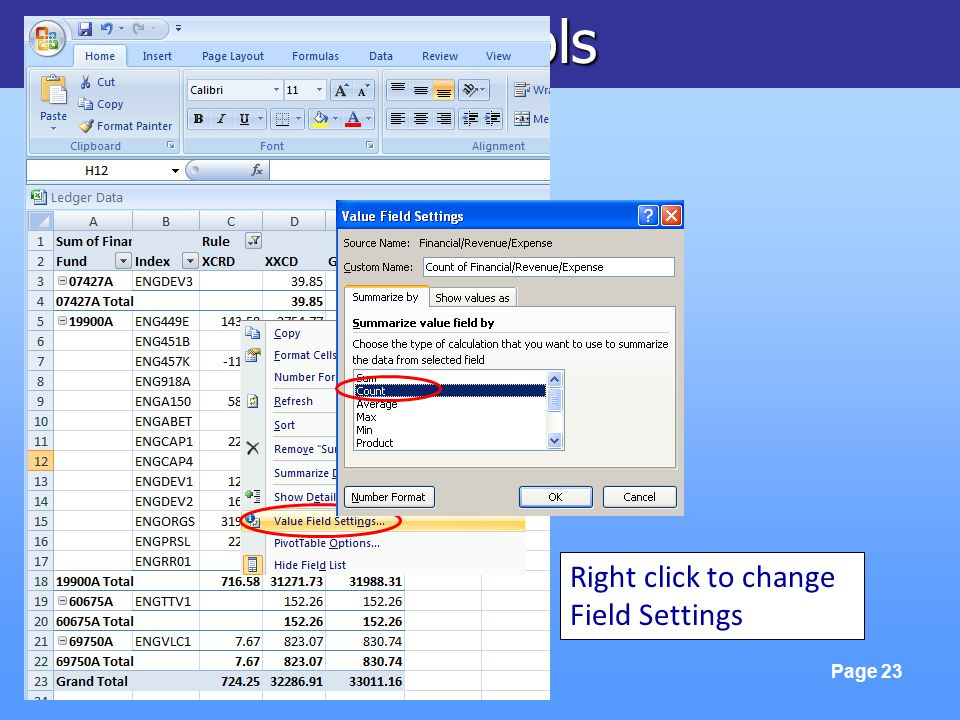 FinLink & Excel Tools Page 23 Right click to change Field Settings