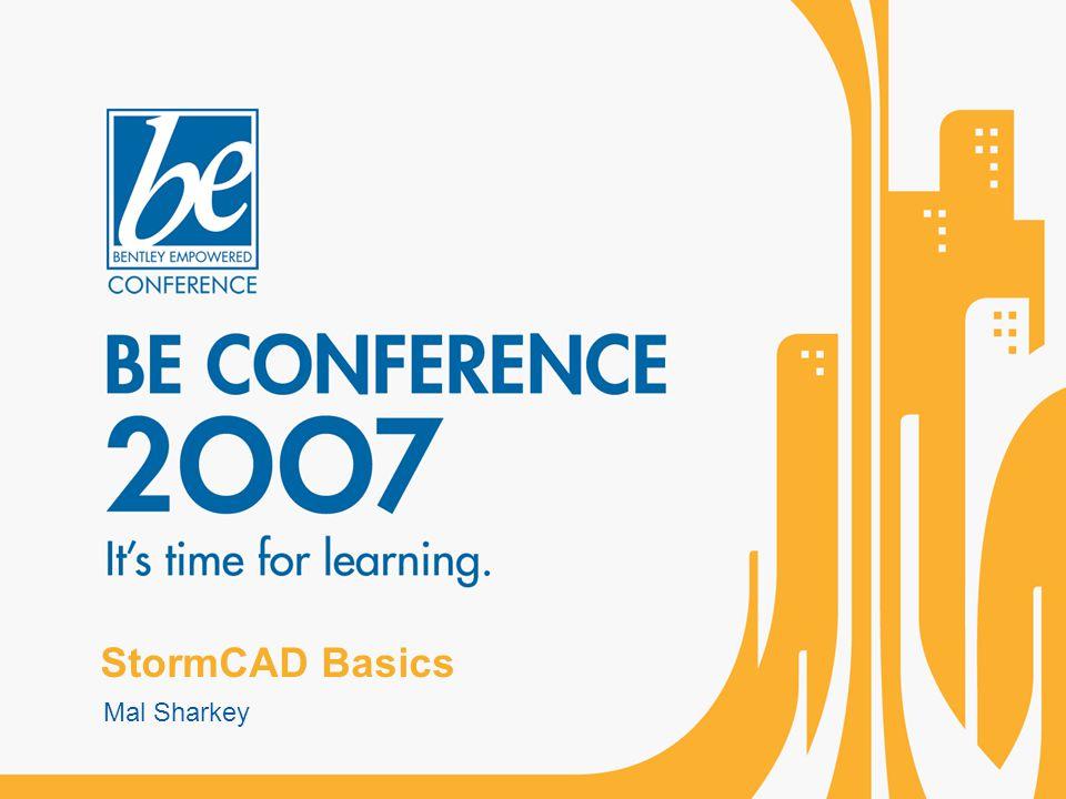 StormCAD Basics Mal Sharkey