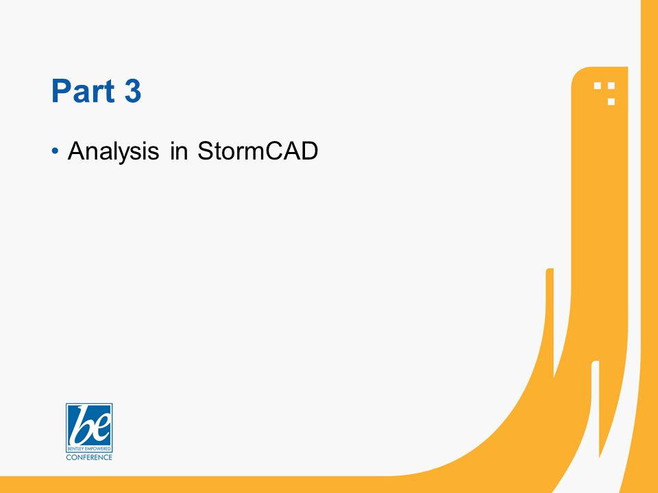 Part 3 Analysis in StormCAD