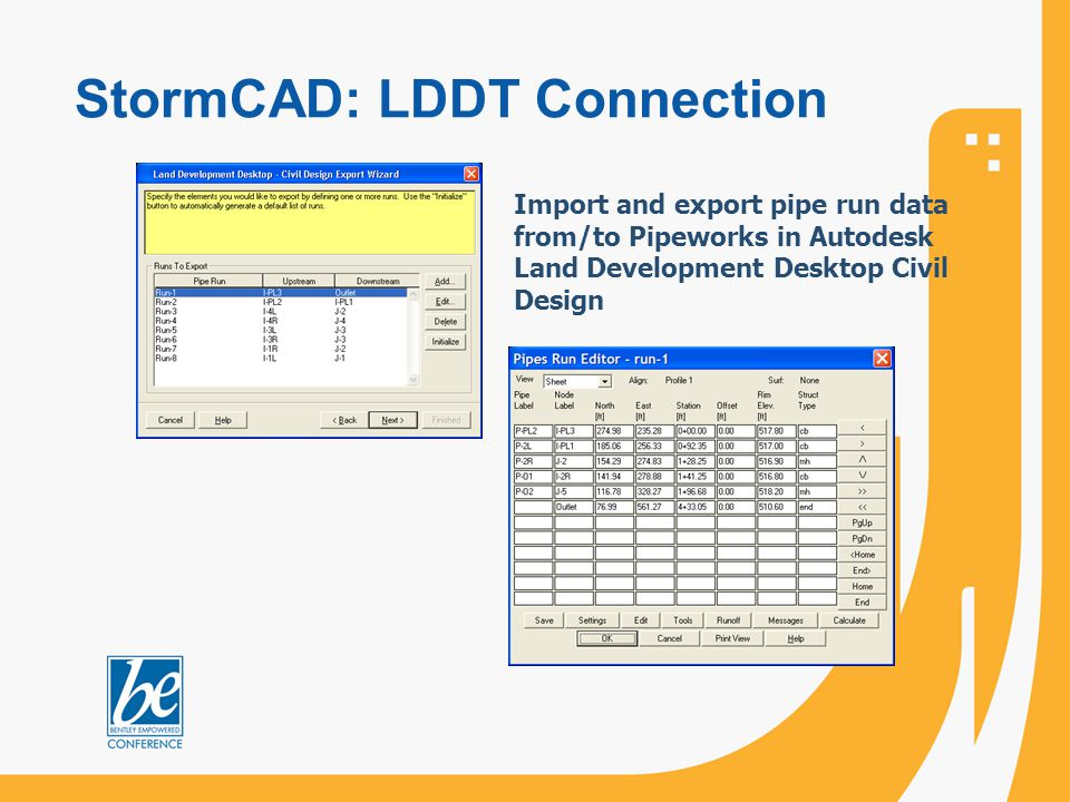 StormCAD: LDDT Connection Import and export pipe run data from/to Pipeworks in Autodesk Land Development Desktop Civil Design