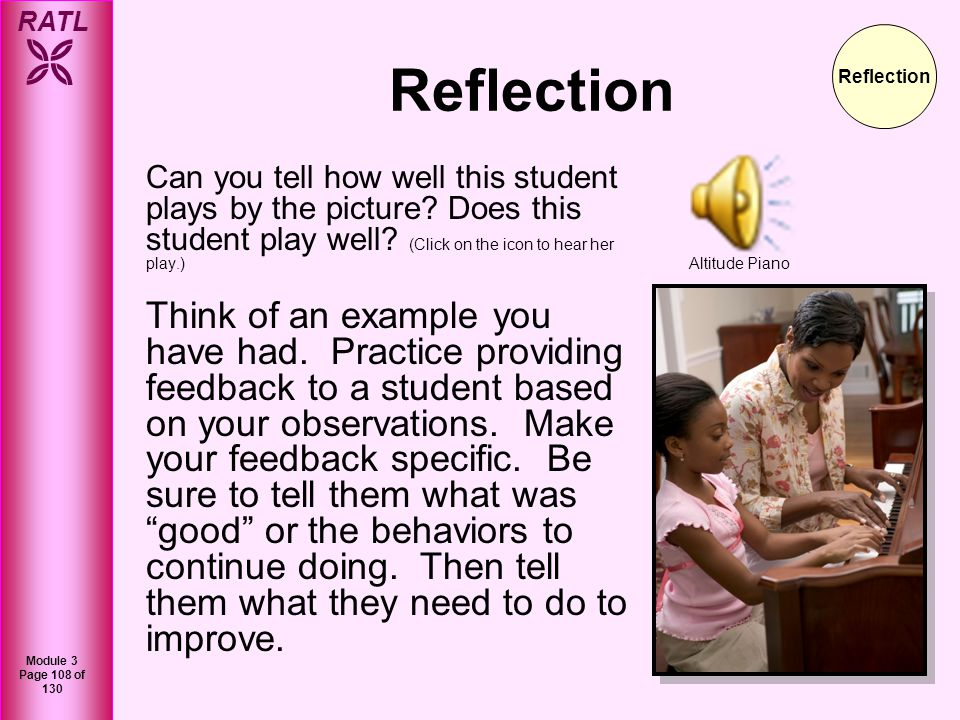 RATL Module 3 Page 108 of 130 Can you tell how well this student plays by the picture? Does this student play well? (Click on the icon to hear her pla