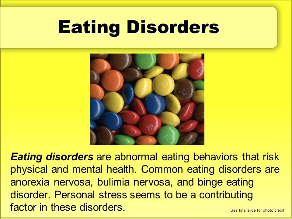 Eating disorders are abnormal eating behaviors that risk physical and mental health. Common eating disorders are anorexia nervosa, bulimia nervosa, an