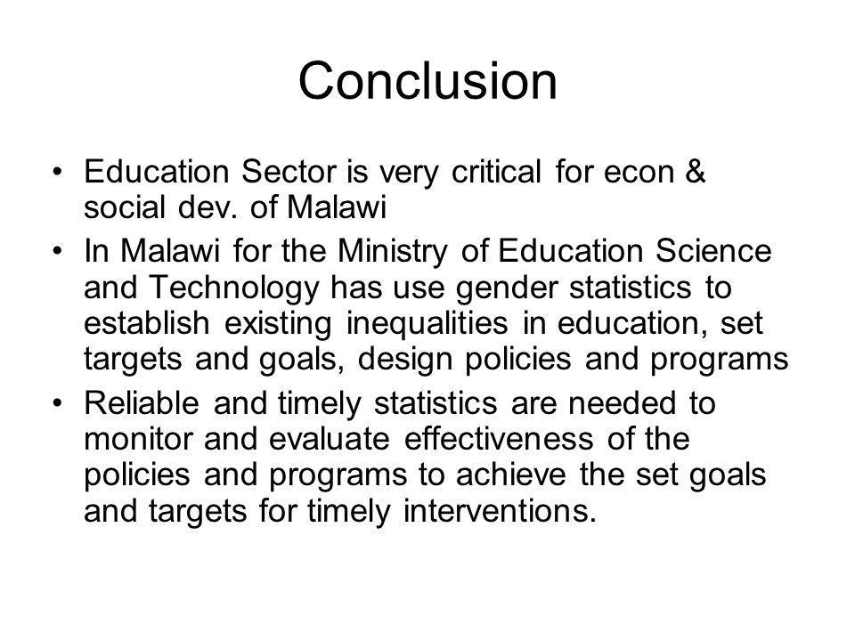 Conclusion Education Sector is very critical for econ & social dev.