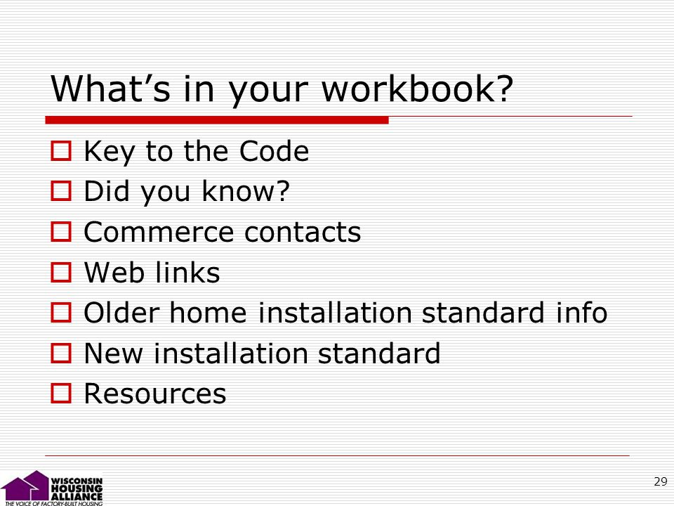 29 Whats in your workbook. Key to the Code Did you know.