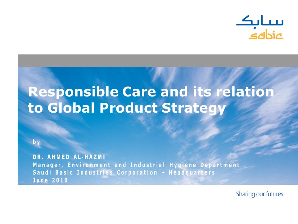 Responsible Care and its relation to Global Product Strategy