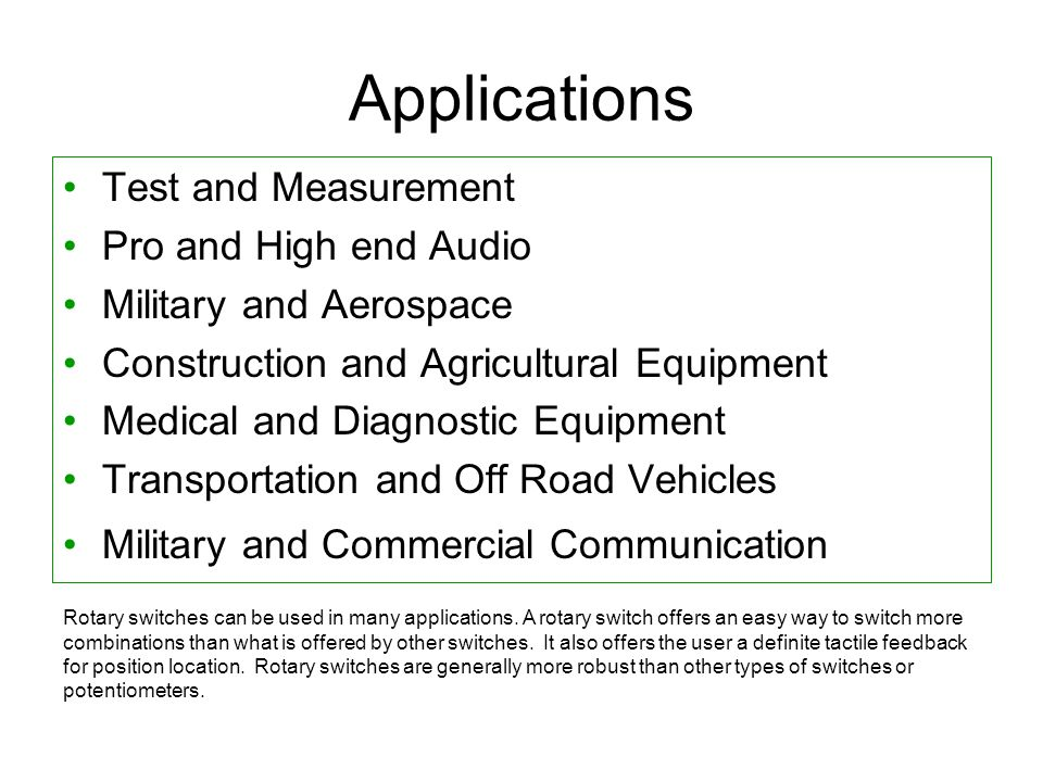 Applications Test and Measurement Pro and High end Audio Military and Aerospace Construction and Agricultural Equipment Medical and Diagnostic Equipme